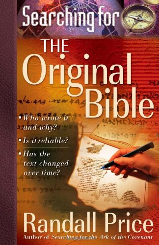 Searching for the Original Bible: Randall Price: 9780736910545: Amazon.com: Books
