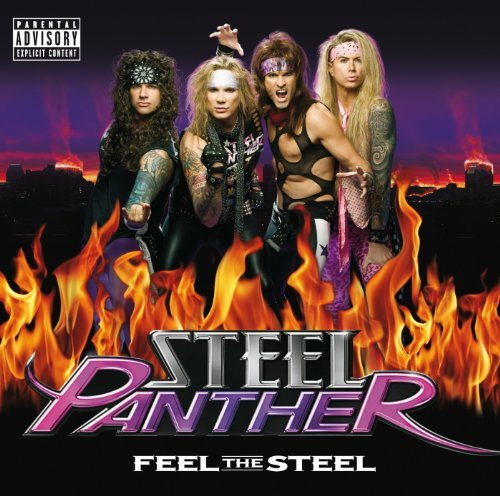 Feel The Steel by Steel Panther (2009-10-06) (Steel Panther Feel The Steel compare prices)