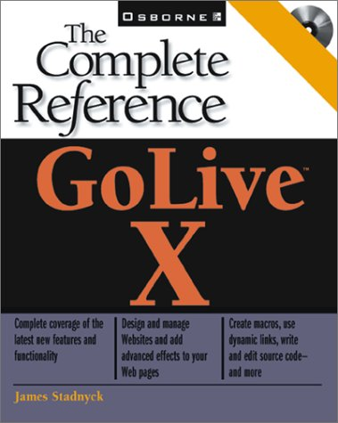 Golive X: The Complete Reference