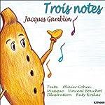 Trois notes | Olivier Cohen