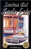 Suenos del Lado Este (Spanish edition)