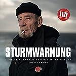 Sturmwarnung: Kapitän Schwandt erzählt das Abenteuer seines Lebens | Stefan Krücken