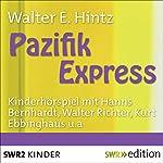 Pazifik-Express | Werner E. Hintz
