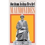Maimonides: A Biographyby Heschel