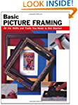 Basic Picture Framing: All The Skills...