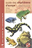 Guide des amphibiens d'Europe : Biologie, identification, r�partition (1CD audio)