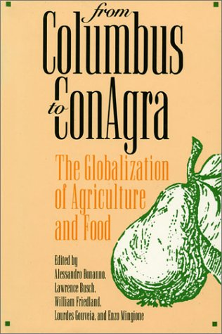 from-columbus-to-conagra-globalization-of-agriculture-and-food-rural-america
