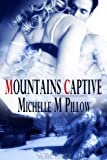 Mountains Captive