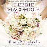 Blossom Street Brides: A Blossom Street Novel, Book 10