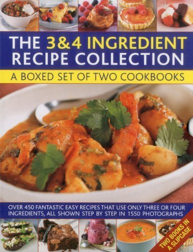 The 3 & 4 Ingredient Recipe Collection: A box set of two cookbooks: over 450 fantastic easy recipes that use only three or four ingredients, all shown step by step in 1550 photographs by White, Jenny (2011) Hardcover