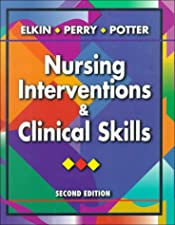 Nursing Interventions and Clinical Skills by Anne Griffin Perry RN EdD FAAN