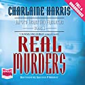 Real Murders Audiobook by Charlaine Harris Narrated by Therese Plummer
