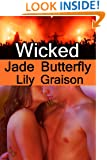 Wicked: Jade Butterfly (The Wicked Series Book 3)