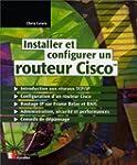Installer et configurer un routeur Cisco