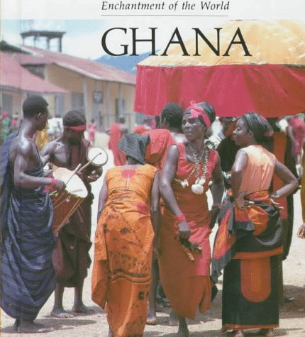 Ghana (Enchantment of the World)