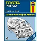 Toyota Previa (91-95) Automotive Repair Manual (Haynes Automotive Repair Manuals)by Robert Maddox