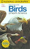 National Geographic Field Guide To The Birds Of North America Third Edition
