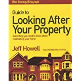 "The ""Sunday Telegraph"" Guide to Looking After Your Property 2004: Everything You Need to Know About Maintaining Your Homeby Jeff Howell"