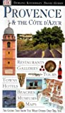 Roger williams Provence and Cote d'Azur (DK Eyewitness Travel Guide)