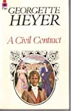 A Civil Contract (0330235192) by Georgette Heyer