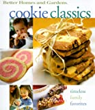 Cookie Classics (Better Homes & Gardens Test Kitchen)