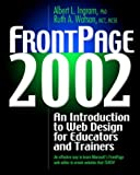 FrontPage 2002: An Introduction to Web Design for Educators and Trainers (Book only)
