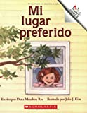 Mi Lugar Preferido = My Special Space (A Rookie Reader Espanol) (Spanish Edition) (0516255347) by Rau, Dana Meachen