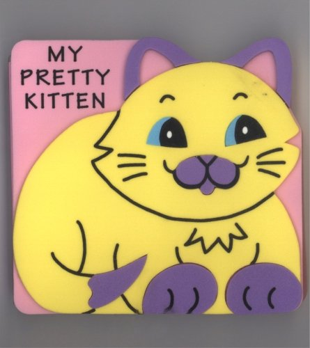 my-pretty-kitten-foam-board-book-animal-pal-books
