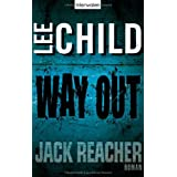 "Way Out: Ein Jack-Reacher-Romanvon ""Lee Child"""