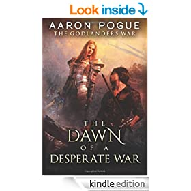 The Dawn of a Desperate War (The Godlanders War Book 3)