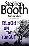 Blood on the Tongue Stephen Booth