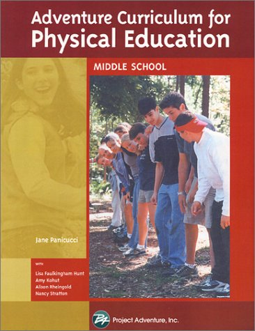 Adventure Curriculum for Physical Education: Middle School