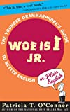 Woe is I Jr.