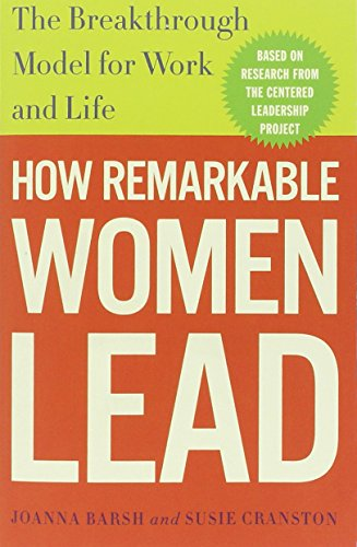 how-remarkable-women-lead-the-breakthrough-model-for-work-and-life