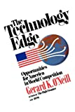 The Technology Edge: Opportunities for America in World Competition