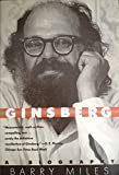 Ginsberg: A Biography (0060973439) by Miles, Barry