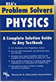 img - for REA's Problem Solver Physics: A Complete Solution Guide to Any Textbook book / textbook / text book