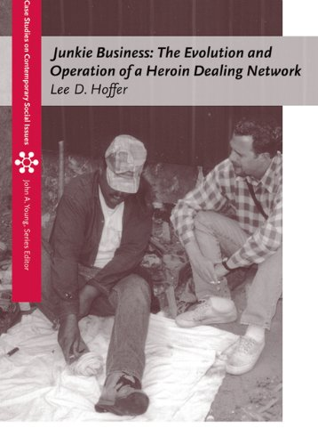 Junkie Business: The Evolution and Operation of a Heroin...