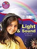Light & Sound: The Best Start in Science (Little Science Stars)