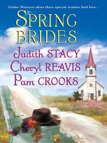 Spring Brides: Three Brides and a Wedding DressThe
