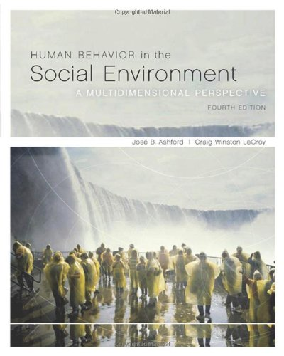 Human Behavior in the Social Environment: A Multidimensional...