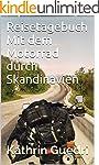 Reisetagebuch Mit dem Motorrad durch...