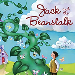 Jack And The Beanstalk & Other Stories Audiobook