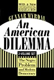 Image of An American Dilemma: The Negro Problem and Modern Democracy (Black and African-American Studies)