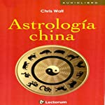 Astrologia China Tradicional (Spanish Edition) | Tammy Bailis
