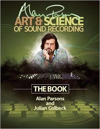 Alan Parsons Art & Science Of Sound RecordingThe Book