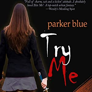 Try Me: Demon Underground, Book 2 | [Parker Blue]