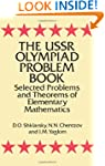 The USSR Olympiad Problem Book: Selec...