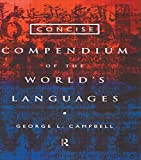 img - for Concise Compendium of the World's Languages book / textbook / text book