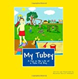 My Tubey: A Day in the Life of a Tube Fed Boy